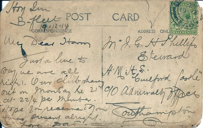 Reverse of postcard sent from The Hoy to son Harry serving on Her Majesty Hospital Ship 'Guildford Castle' at Southampton in 19.12.1914.  Harry was a steward he had been on board a ship that was torpedoed at Gallipoli. | Joan English (nee Phillips)