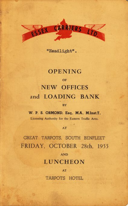 In 1955 Essex Carriers had a meal at the Tarpots Hotel to celebrate the renovations to their offices and yard. This is a copy of the programme of the day.  | F. Lazell