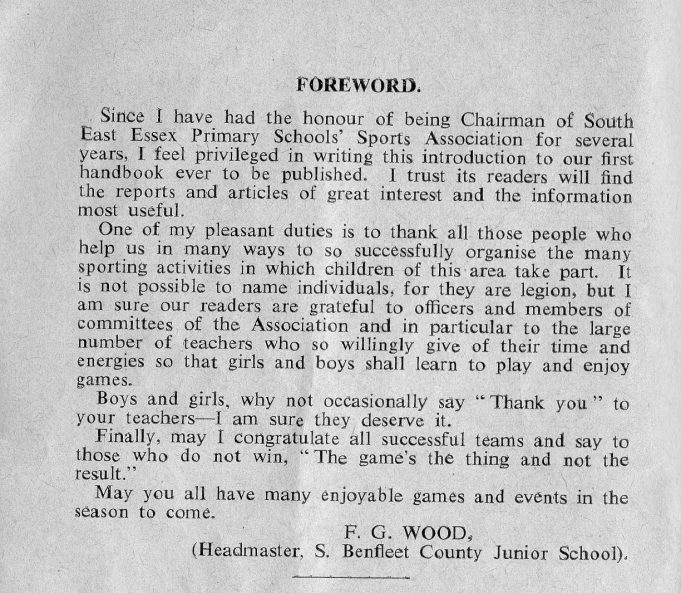 Foreword to the 1958-59 season handbook of the SE Essex Primary Schools' Sports Association, by F.G. Wood (Headmaster, S. Benfleet County Junior School) | John Peters